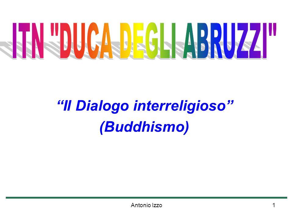 Antonio Izzo1 Il Dialogo interreligioso (Buddhismo)
