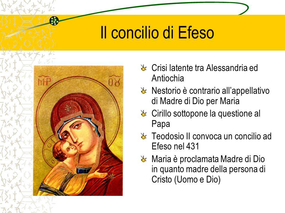 Il concilio di Efeso Crisi latente tra Alessandria ed Antiochia Nestorio è contrario allappellativo di Madre di Dio per Maria Cirillo sottopone la que