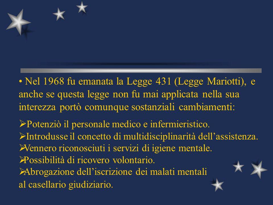 Nel 1968 fu emanata la Legge 431 (Legge Mariotti), e anche se questa legge non fu mai applicata nella sua interezza portò comunque sostanziali cambiam