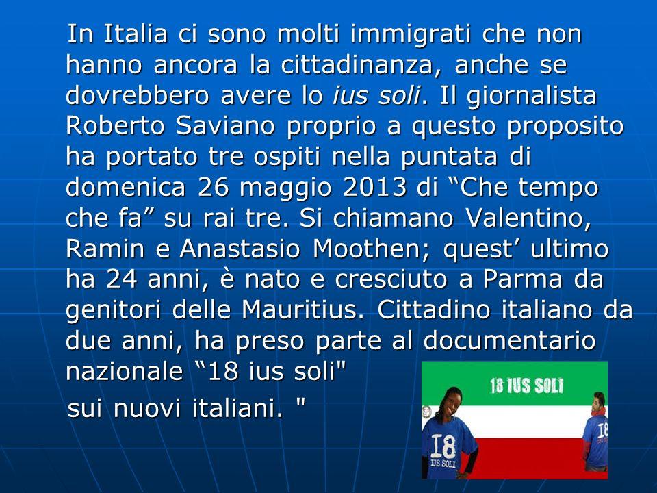 In Italia ci sono molti immigrati che non hanno ancora la cittadinanza, anche se dovrebbero avere lo ius soli. Il giornalista Roberto Saviano proprio