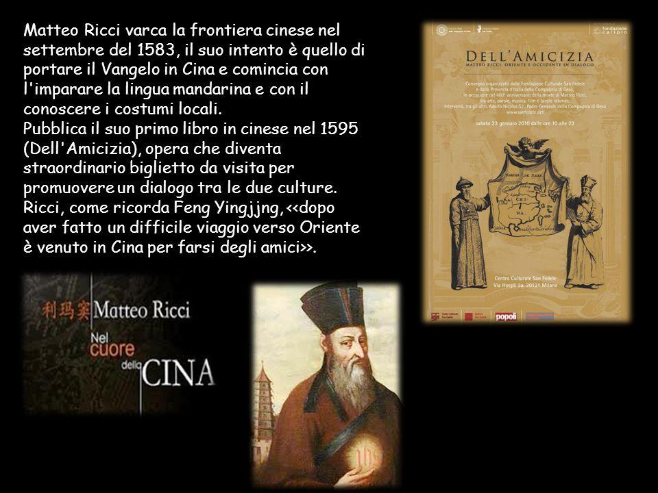 Matteo Ricci varca la frontiera cinese nel settembre del 1583, il suo intento è quello di portare il Vangelo in Cina e comincia con l'imparare la ling
