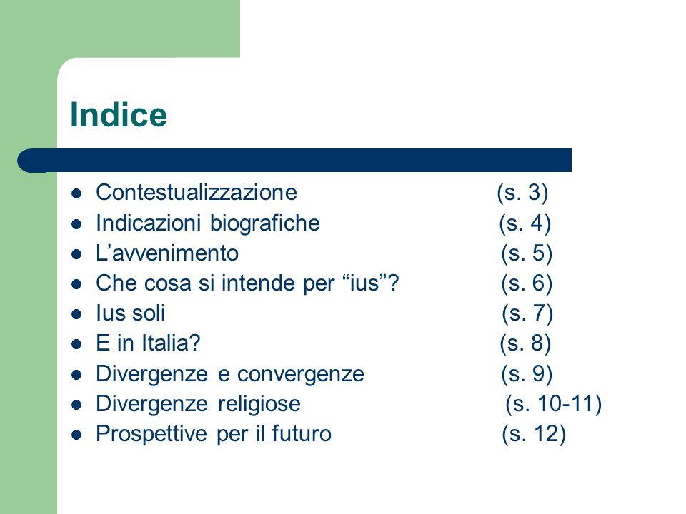 Indice Contestualizzazione (s.3) Indicazioni biografiche (s.