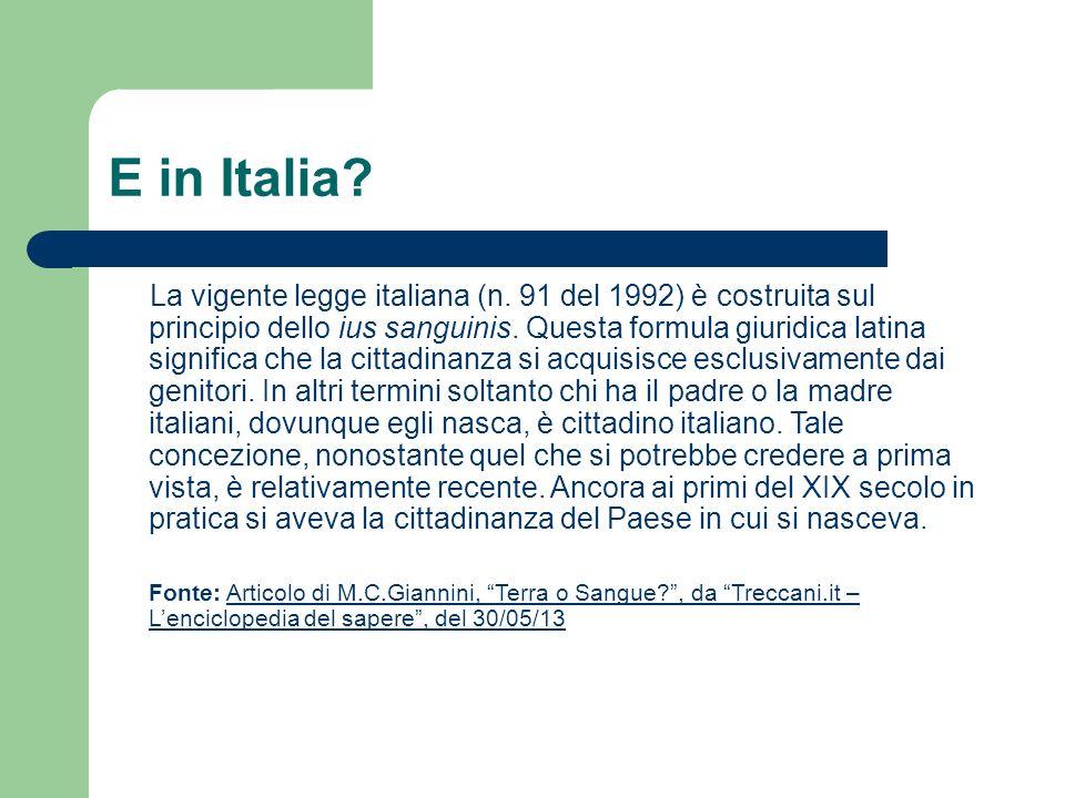 E in Italia. La vigente legge italiana (n.