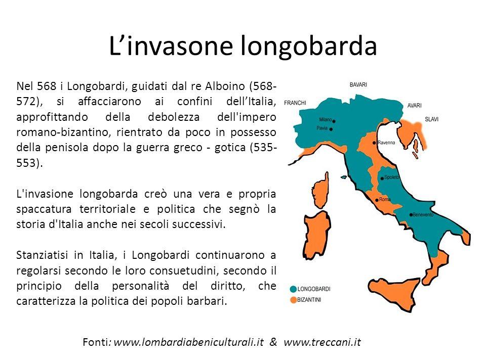 Linvasone longobarda Nel 568 i Longobardi, guidati dal re Alboino (568- 572), si affacciarono ai confini dellItalia, approfittando della debolezza del