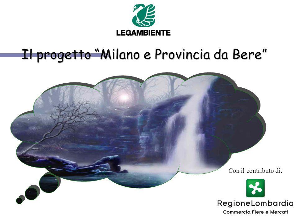 Il progetto Milano e Provincia da Bere Con il contributo di: