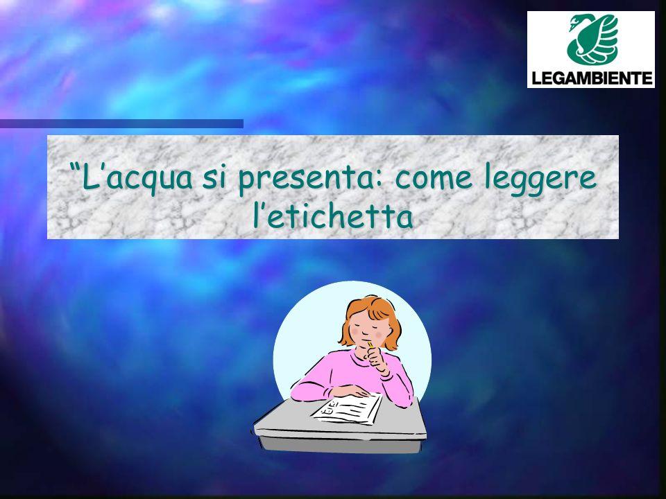 Lacqua si presenta: come leggere letichetta