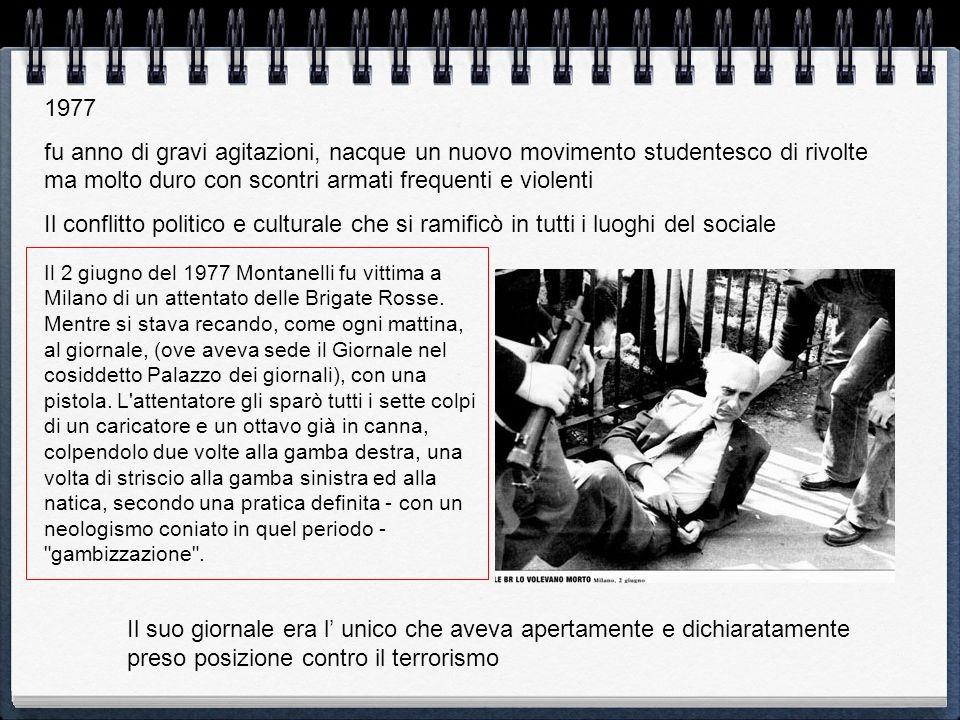 1977 fu anno di gravi agitazioni, nacque un nuovo movimento studentesco di rivolte ma molto duro con scontri armati frequenti e violenti Il conflitto