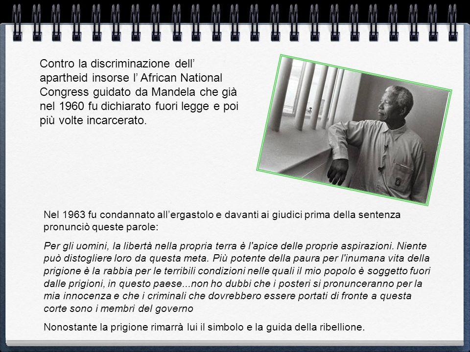 Nel 1963 fu condannato allergastolo e davanti ai giudici prima della sentenza pronunciò queste parole: Per gli uomini, la libertà nella propria terra