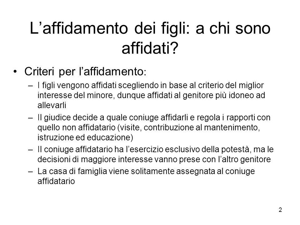 3 Affidamenti dei figli in caso di separazione in Italia, 1994 e 2003 Tot.