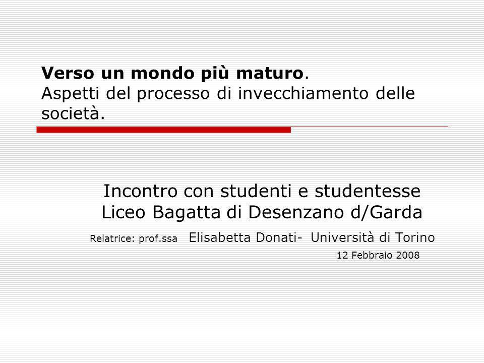 Verso un mondo più maturo. Aspetti del processo di invecchiamento delle società. Incontro con studenti e studentesse Liceo Bagatta di Desenzano d/Gard