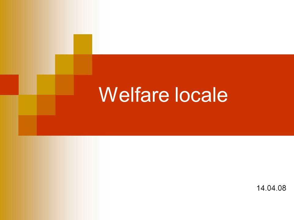 Welfare locale 14.04.08