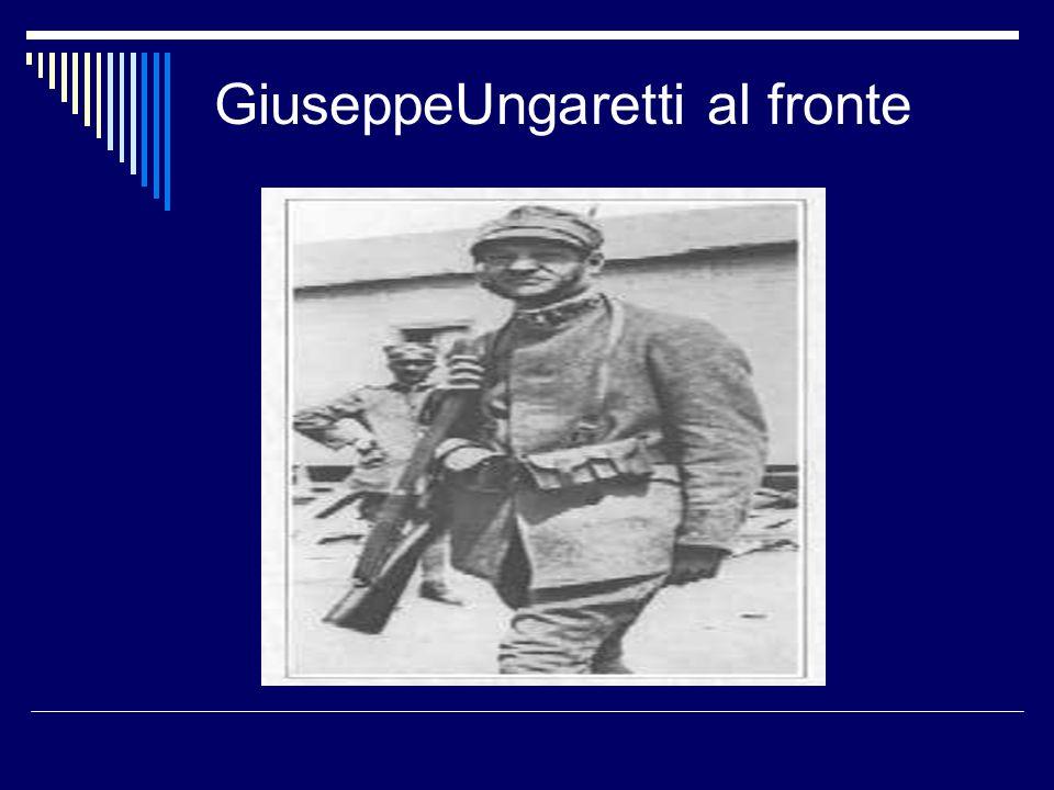 GiuseppeUngaretti al fronte