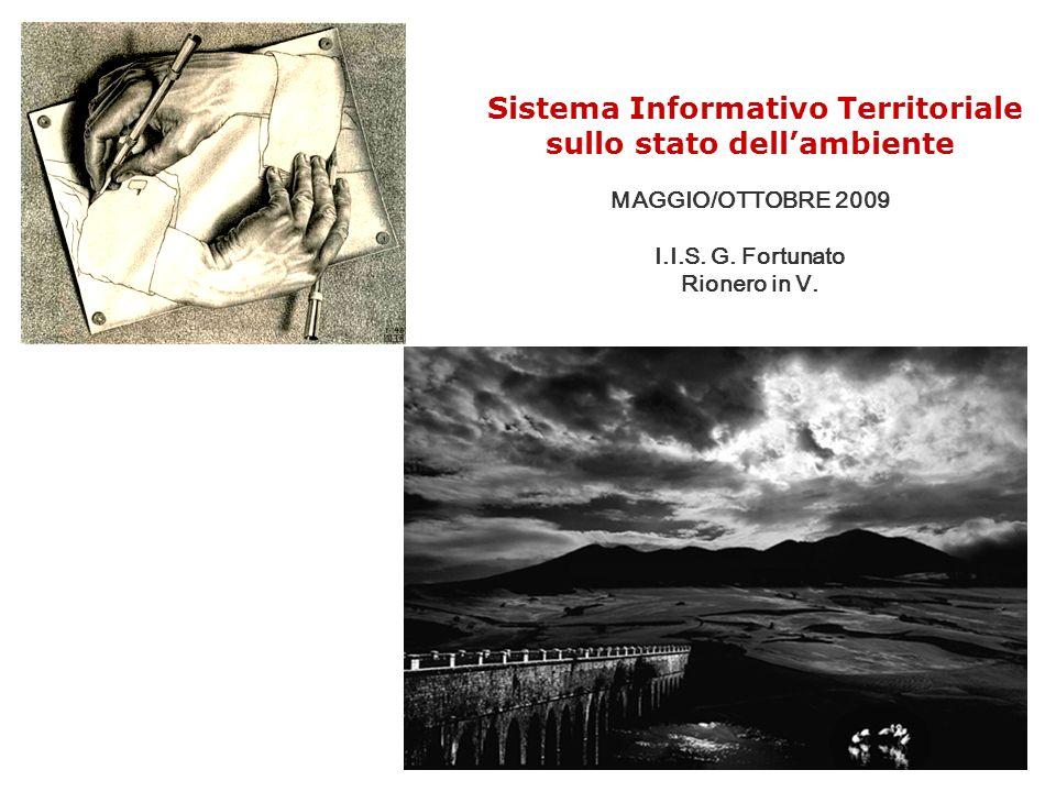 4 Sistema Informativo Territoriale sullo stato dellambiente MAGGIO/OTTOBRE 2009 I.I.S. G. Fortunato Rionero in V.