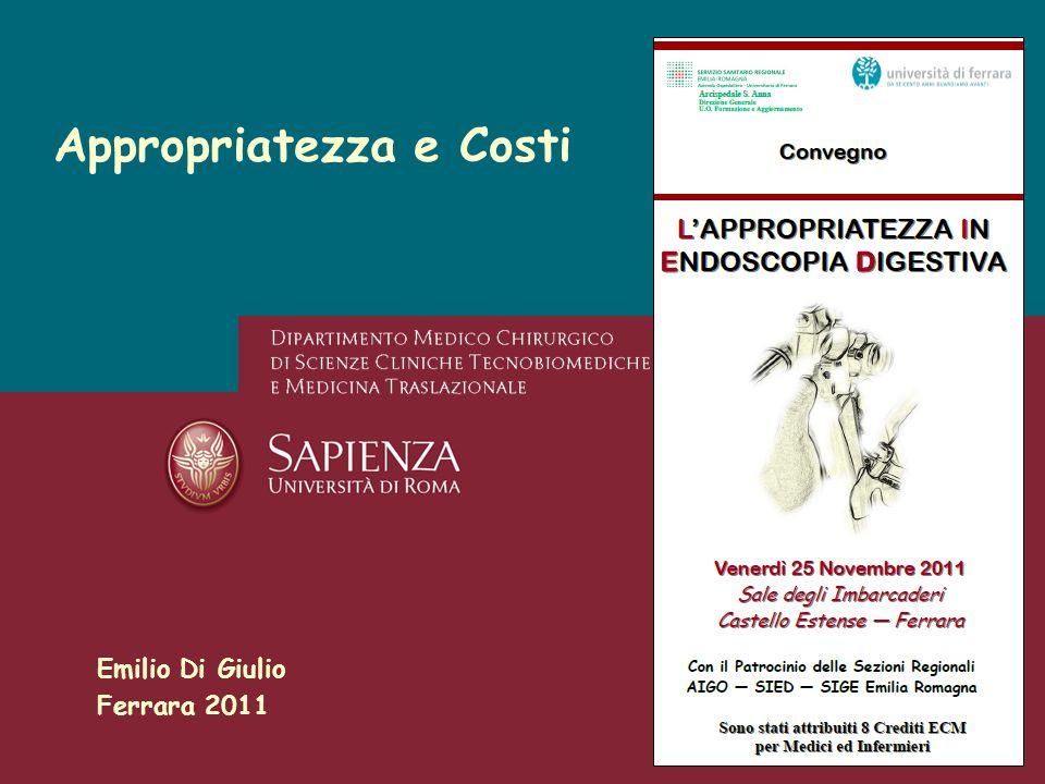 Emilio Di Giulio Ferrara 2011 Appropriatezza e Costi