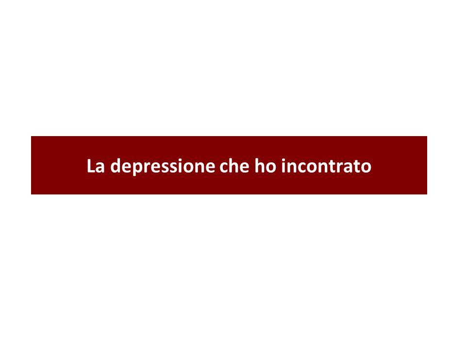 La depressione che ho incontrato