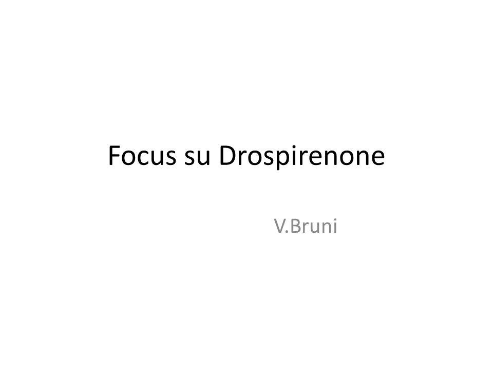 Focus su Drospirenone V.Bruni