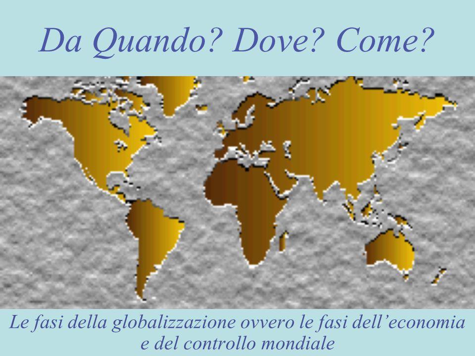 Prima fase della mondializzazione 1500 – metà del 1700 Dal capitalismo mercantile precedente……
