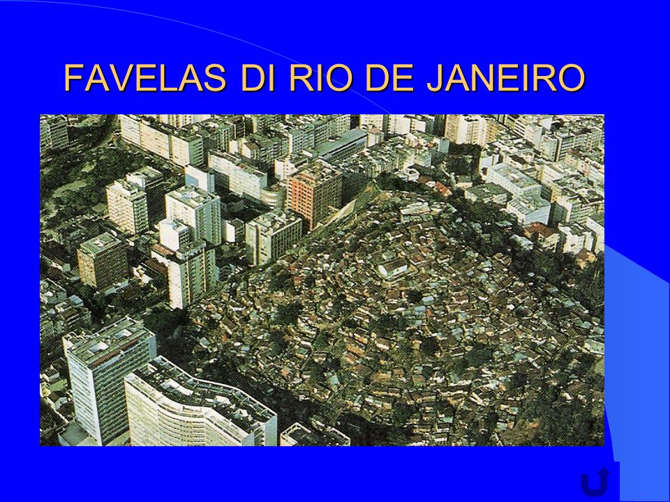FAVELAS DI RIO DE JANEIRO