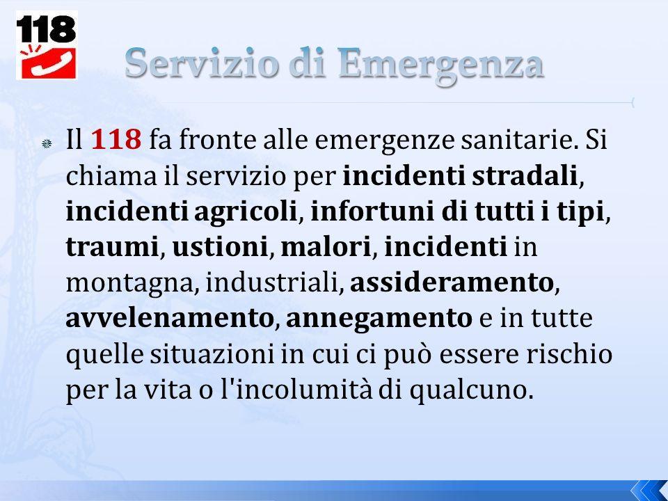Il 118 fa fronte alle emergenze sanitarie.