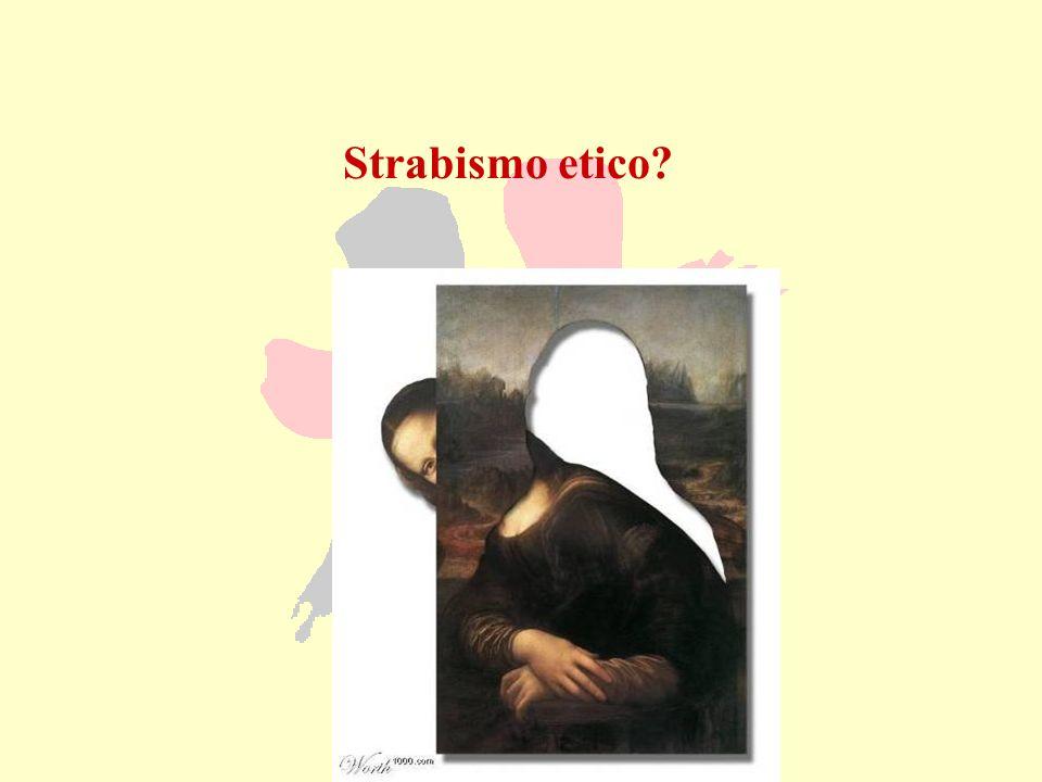 Strabismo etico?