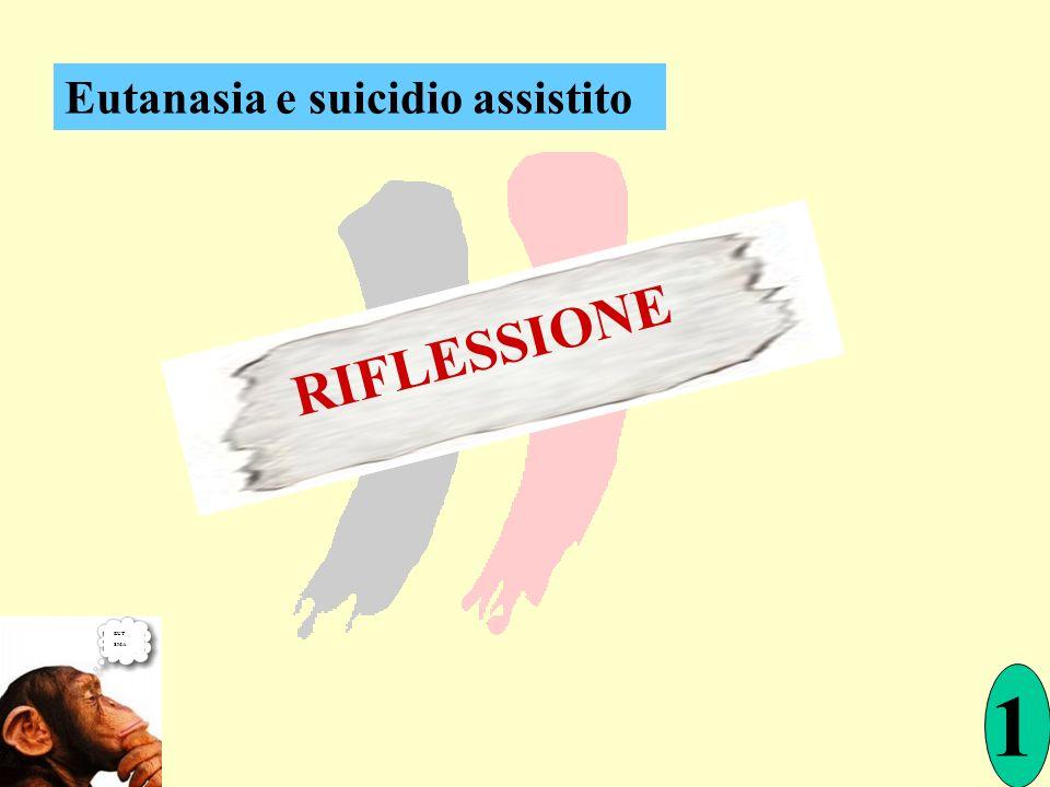 Eutanasia e suicidio assistito EUT SMA 1 RIFLESSIONE
