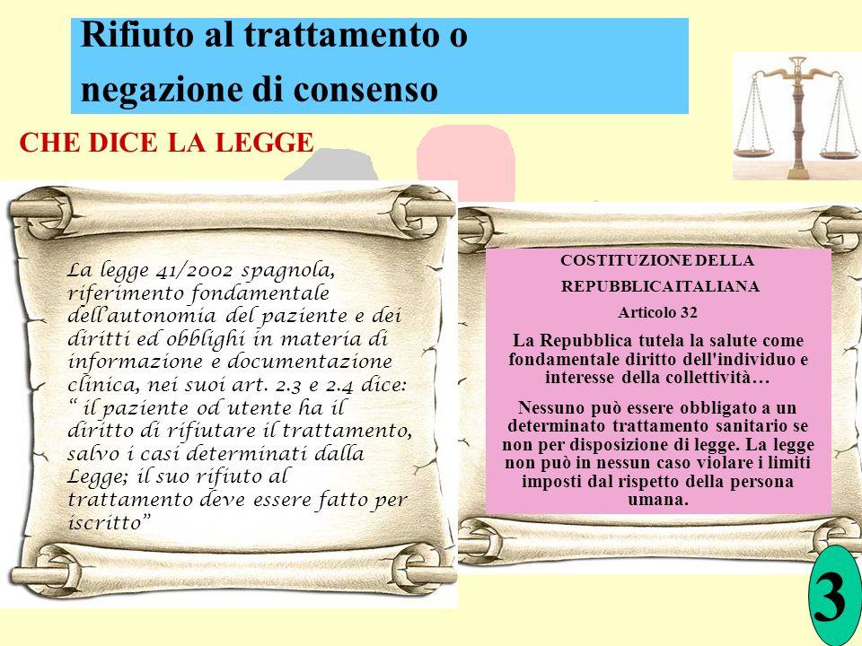 CHE DICE LA LEGGE La legge 41/2002 spagnola, riferimento fondamentale dellautonomia del paziente e dei diritti ed obblighi in materia di informazione