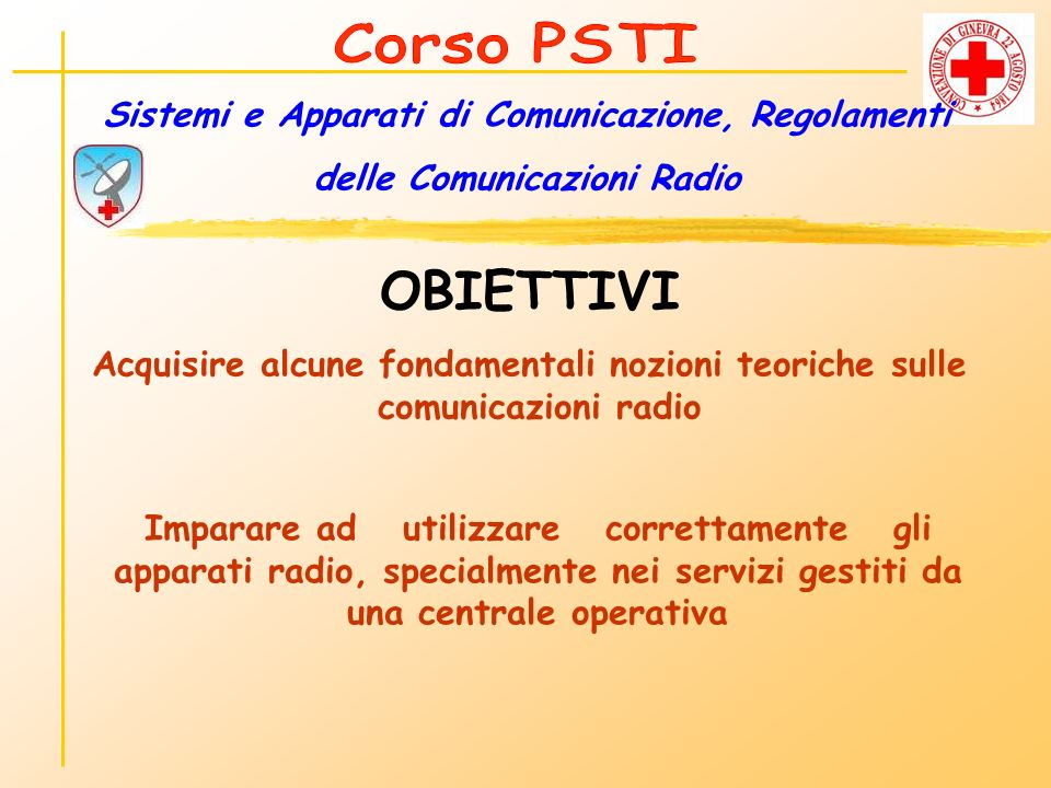 CANALI RADIO CRI La Croce Rossa dispone di 22* canali in tutta Italia 11* per comunicare mediante i ponti Ripetitori 11* per comunicare in diretta (tra radio senza ponte) PONTE RIP.