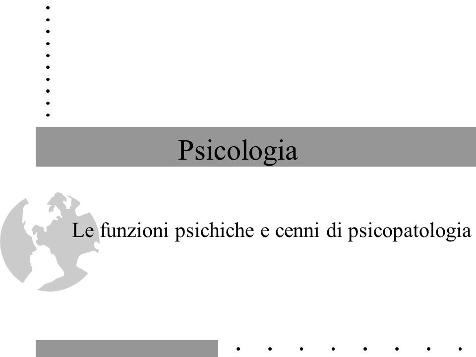 2 Le funzioni della psiche Percezione Rappresentazione Memoria Pensiero Affettività Istinti Espressione Volontà Coscienza