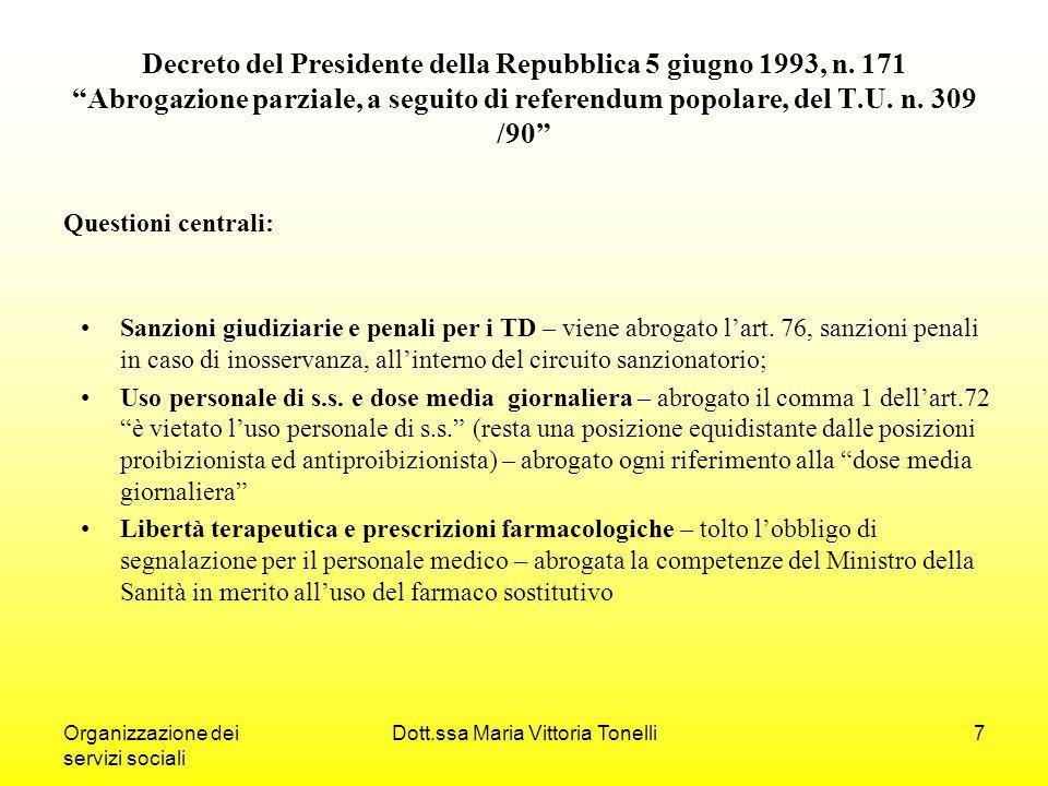 Organizzazione dei servizi sociali Dott.ssa Maria Vittoria Tonelli7 Decreto del Presidente della Repubblica 5 giugno 1993, n.