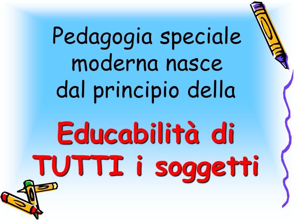 La Pedagogia speciale come disciplina AUTONOMA