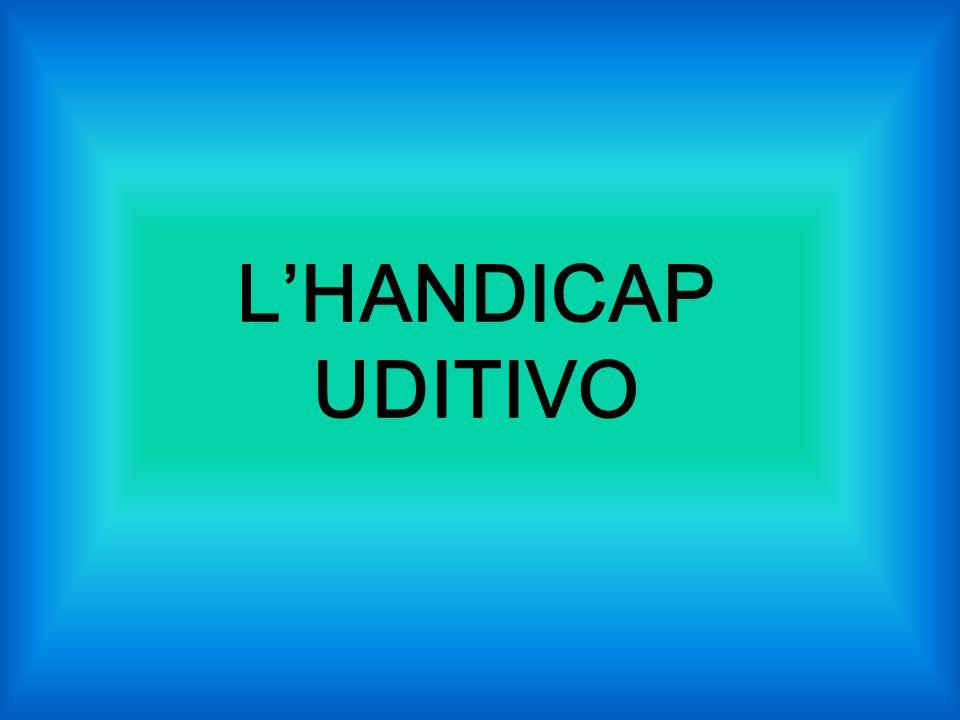 LHANDICAP UDITIVO