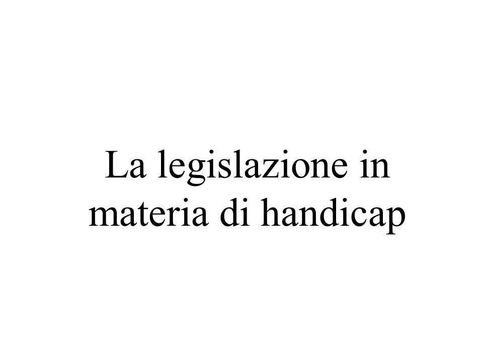La legislazione in materia di handicap
