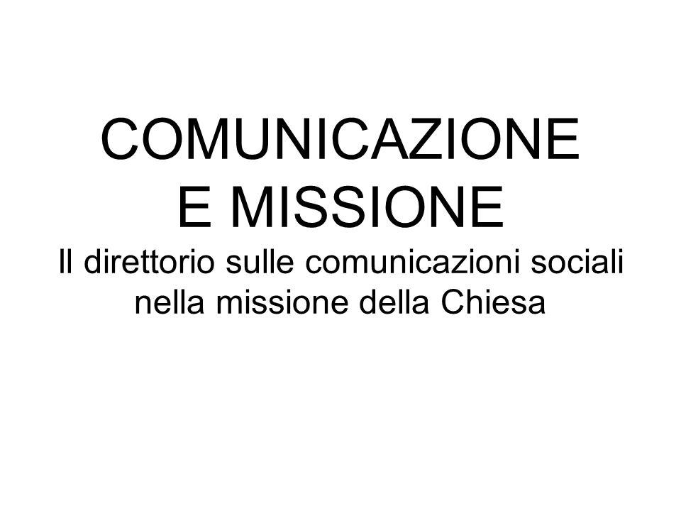 1.Le comunicazioni sociali non come un settore ma come una dimensione essenziale.