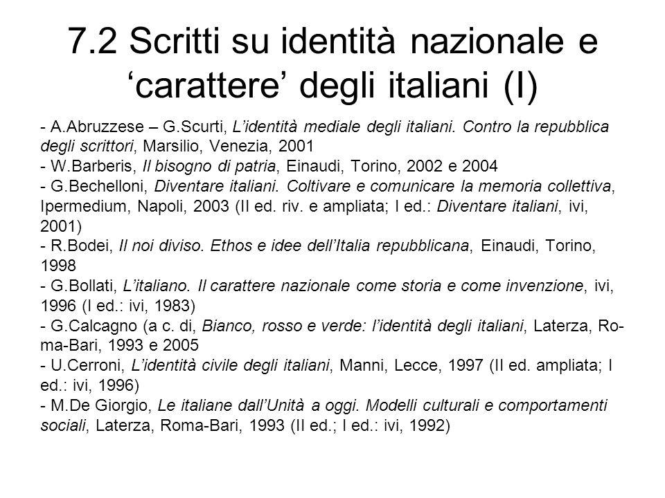 7.2 Scritti su identità nazionale e carattere degli italiani (I) - A.Abruzzese – G.Scurti, Lidentità mediale degli italiani.