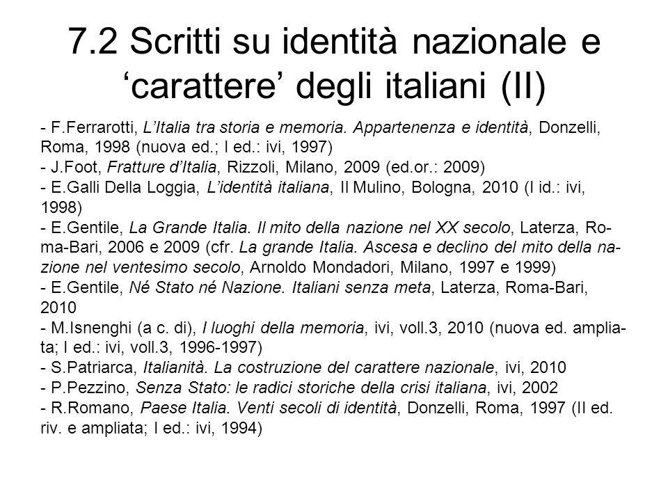 7.2 Scritti su identità nazionale e carattere degli italiani (II) - F.Ferrarotti, LItalia tra storia e memoria.