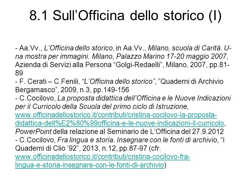 8.1 SullOfficina dello storico (I) - Aa.Vv., LOfficina dello storico, in Aa.Vv., Milano, scuola di Carità.