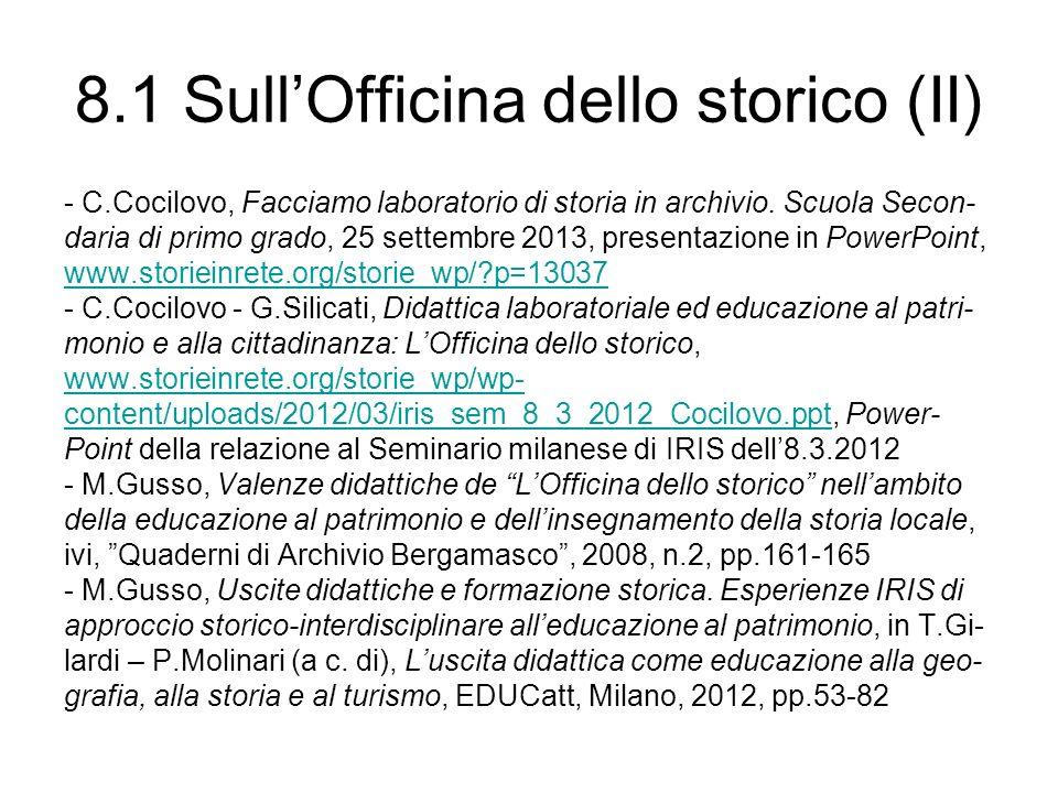 8.1 SullOfficina dello storico (II) - C.Cocilovo, Facciamo laboratorio di storia in archivio.