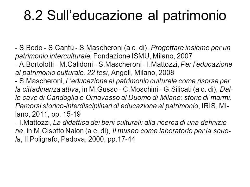 8.2 Sulleducazione al patrimonio - S.Bodo - S.Cantù - S.Mascheroni (a c.