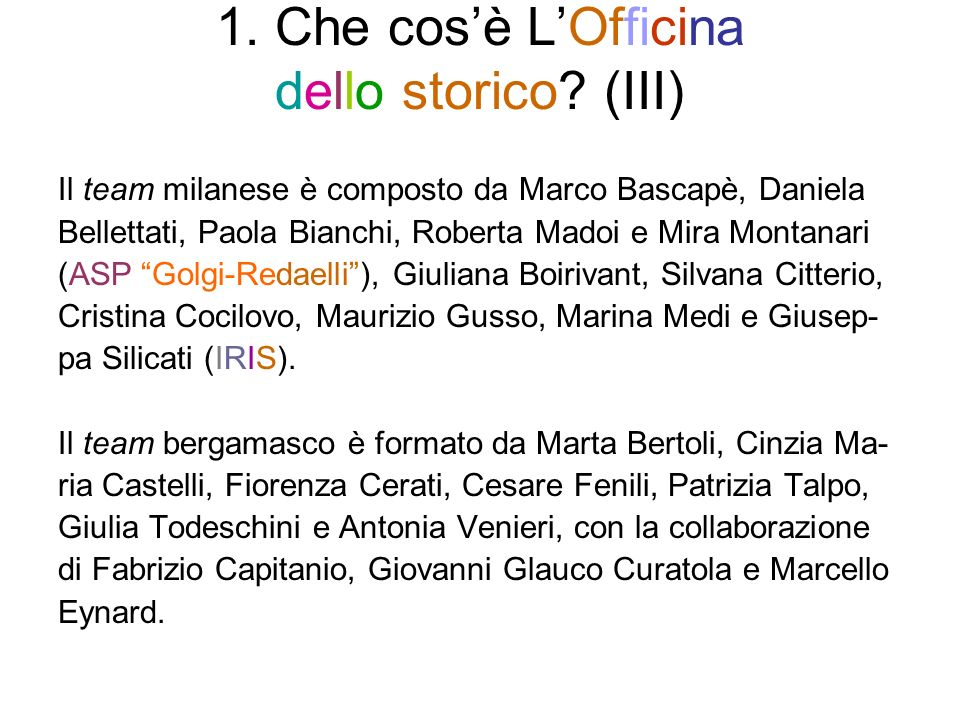 1. Che cosè LOfficina dello storico.