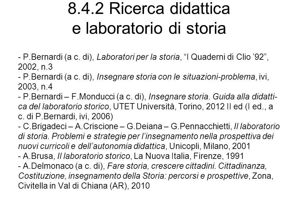 8.4.2 Ricerca didattica e laboratorio di storia - P.Bernardi (a c.