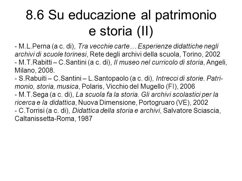 8.6 Su educazione al patrimonio e storia (II) - M.L.Perna (a c.