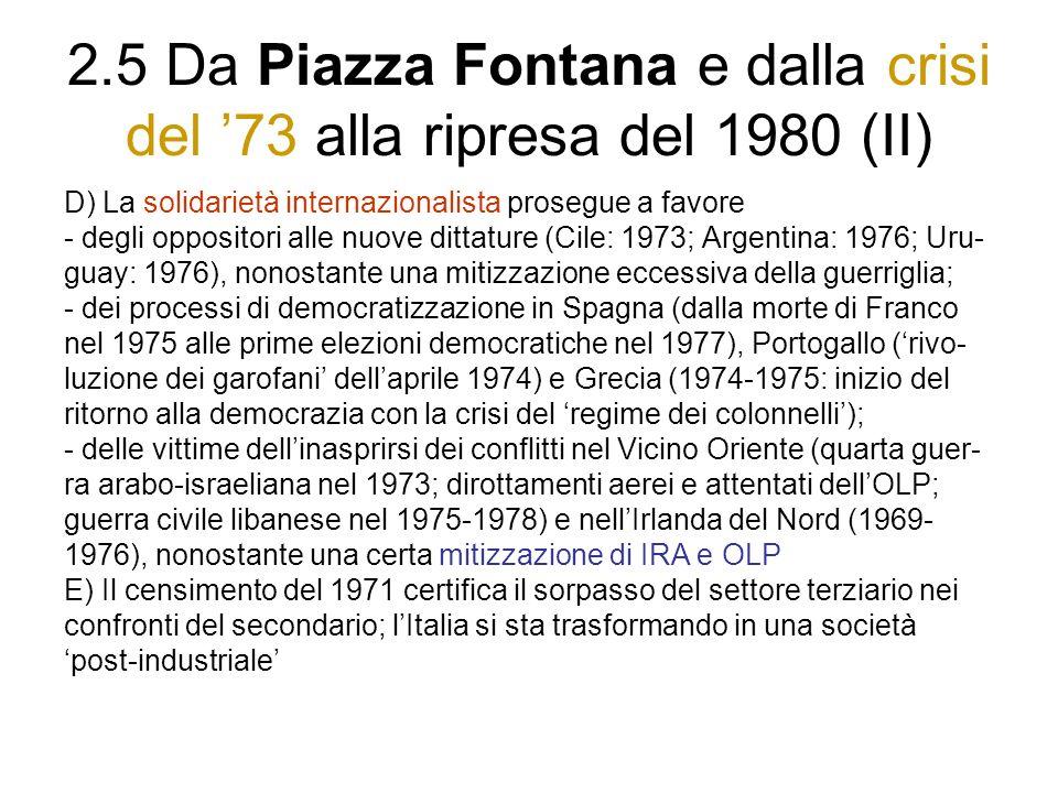2.5 Da Piazza Fontana e dalla crisi del 73 alla ripresa del 1980 (II) D) La solidarietà internazionalista prosegue a favore - degli oppositori alle nu