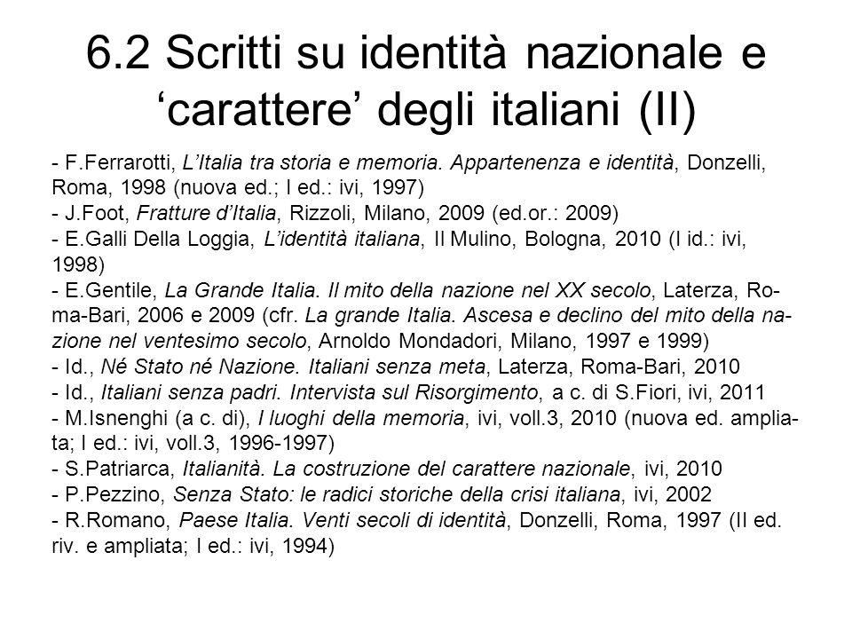 6.2 Scritti su identità nazionale e carattere degli italiani (II) - F.Ferrarotti, LItalia tra storia e memoria. Appartenenza e identità, Donzelli, Rom