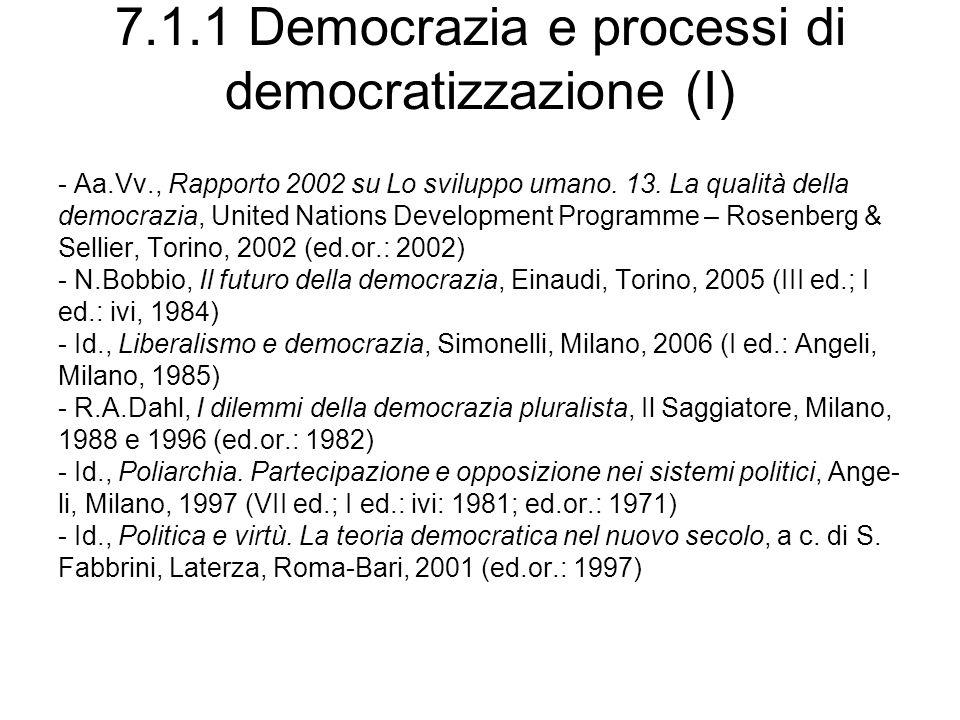 7.1.1 Democrazia e processi di democratizzazione (I) - Aa.Vv., Rapporto 2002 su Lo sviluppo umano. 13. La qualità della democrazia, United Nations Dev
