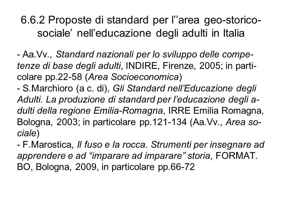 6.6.2 Proposte di standard per larea geo-storico- sociale nelleducazione degli adulti in Italia - Aa.Vv., Standard nazionali per lo sviluppo delle com