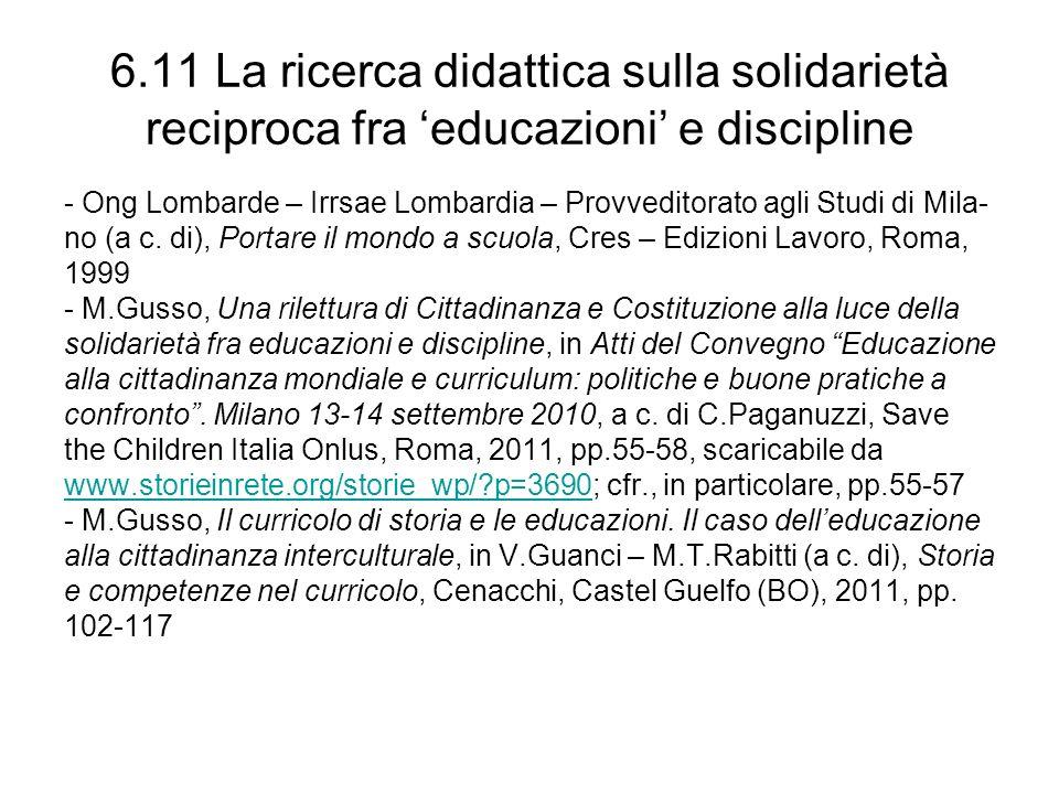 6.11 La ricerca didattica sulla solidarietà reciproca fra educazioni e discipline - Ong Lombarde – Irrsae Lombardia – Provveditorato agli Studi di Mil