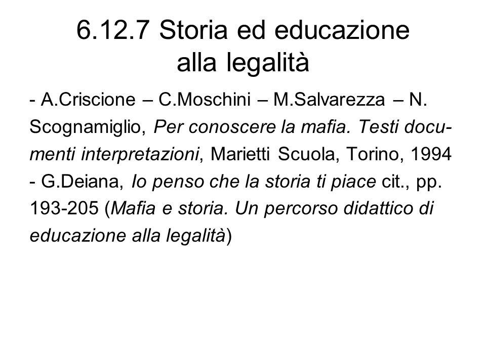 6.12.7 Storia ed educazione alla legalità - A.Criscione – C.Moschini – M.Salvarezza – N. Scognamiglio, Per conoscere la mafia. Testi docu- menti inter