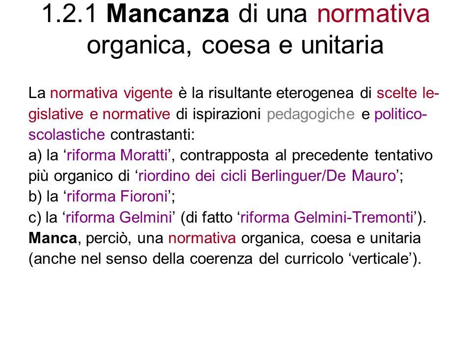 1.2.2 La riforma Fioroni 1.2.2.1 Le 8 competenze chiave di cittadinanza previste alla fine del nuovo biennio obbligatorio 1.2.2.2 Pregi e limiti della rifor- ma Fioroni