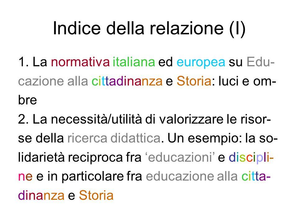 Indice della relazione (II) 3.Leducazione alla cittadinanza interculturale e la Rete ELLIS 4.