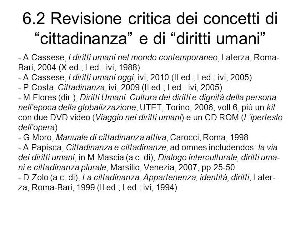 6.3 Revisione critica dei concetti di cultura, identità e alterità - M.Aime, Eccessi di culture, Einaudi, Torino, 2004 - F.Cassano, Approssimazione.